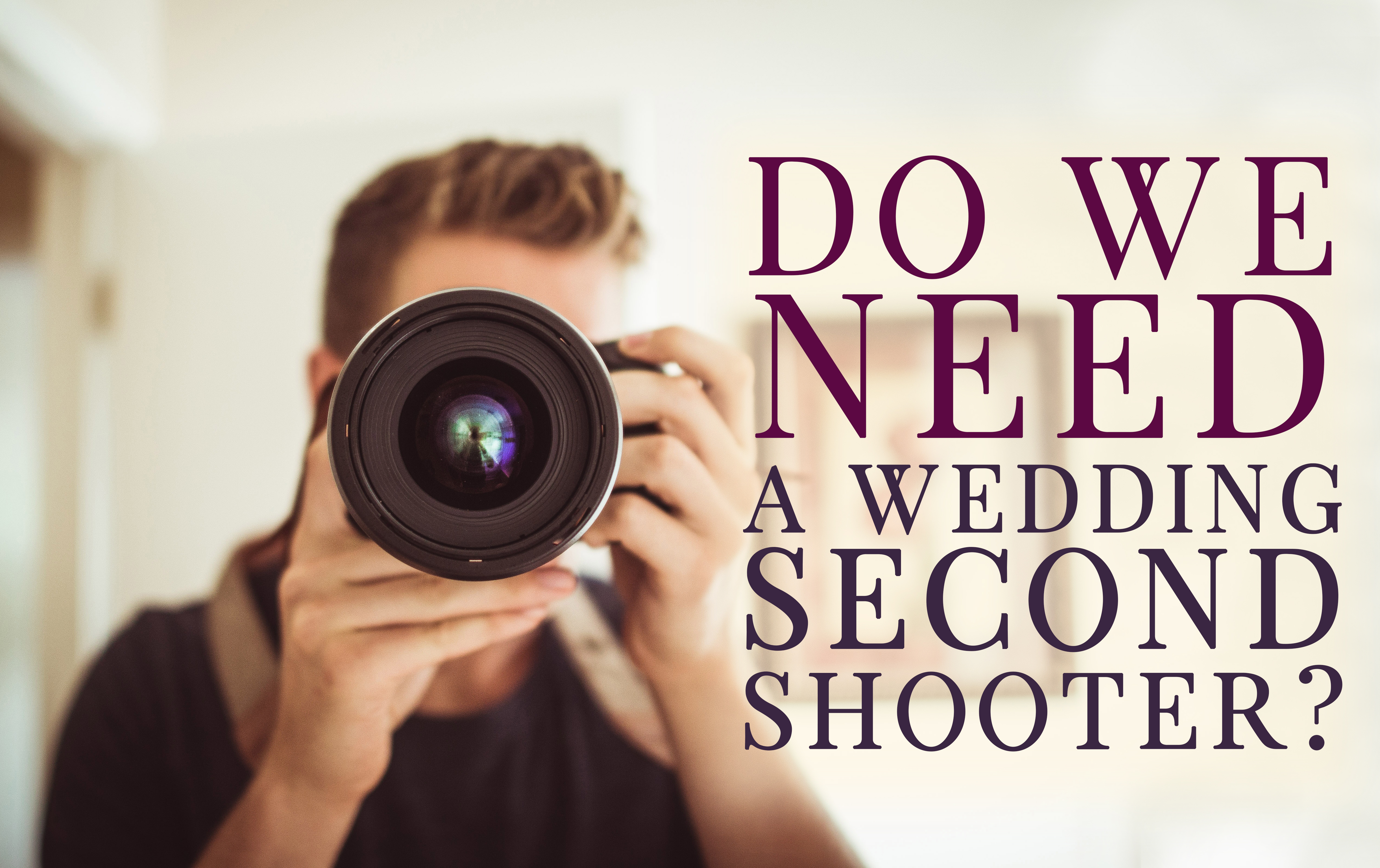 25 Tips About How To Become A Second Shooter Wedding Photographer