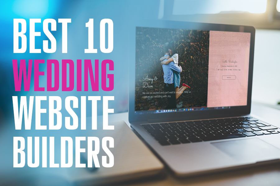 10 Wedding Website Builders
